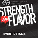 5/28: Strength in Flavor @ DNA Lounge