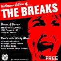 10/29: THE BREAKS: HALLOWEEN EDITION