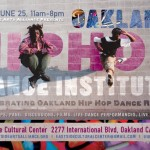 06/25/11: Oakland Hip-Hop Dance Institute Dance Workshops
