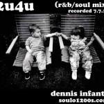 2U4U: (r&b/soul mix)