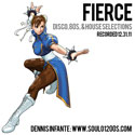 FIERCE: DISCO, 80s, & HOUSE SELECTIONS
