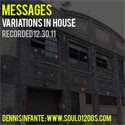 MESSAGES: VARIATIONS IN HOUSE