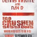 9/6: Dennis Infante Guest Spot on Ego Crushen Sessions (Live Webcast)