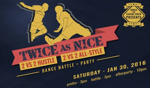 1/30/16: Twice As Nice (Battles/Workshops) Vancouver BC