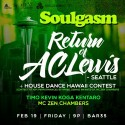 2/19/16: Soulgasm Hawaii w/ AC Lewis, Housing Project 360, Dennis Infante