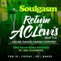2/19/16: Soulgasm Hawaii w/ AC Lewis, Housing Project 360, Dennis Infante