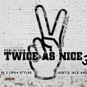 2/3: Twice as Nice III : 2v2 Open Style + Hustle J&J